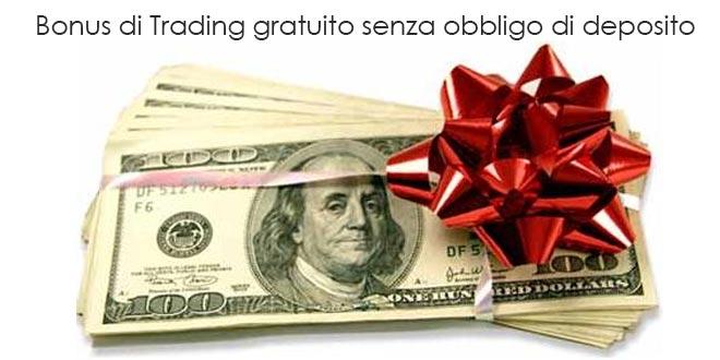 Piattaforme trading bonus senza deposito