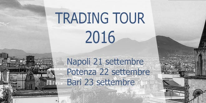 ActivTrades Trading Tour 2016 nel Mezzogiorno d'Italia