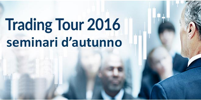 Al via seminari d'autunno del Trading Tour 2016 di ActivTrades