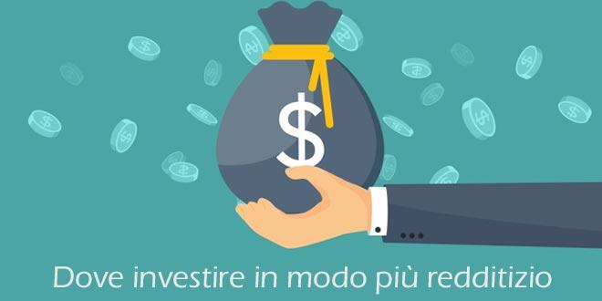 18a4283375 In questa pagina andremo a conoscere dove investire in modo più redditizio  i nostri soldi. Dalle obbligazioni ai titoli di stato, dagli investimenti  in ...