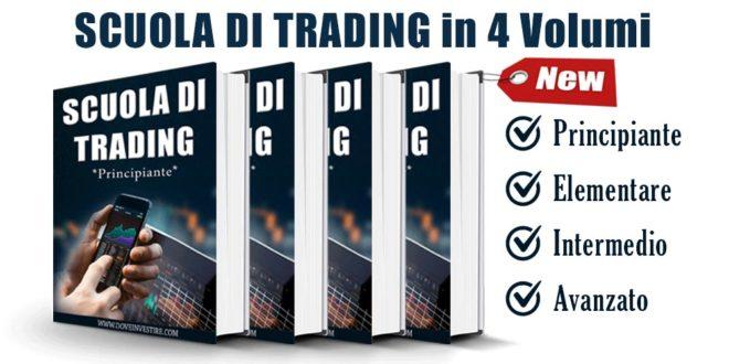 Scuola di Trading in 4 Volumi. Principiante, Elementare, Intermedio, Avanzato