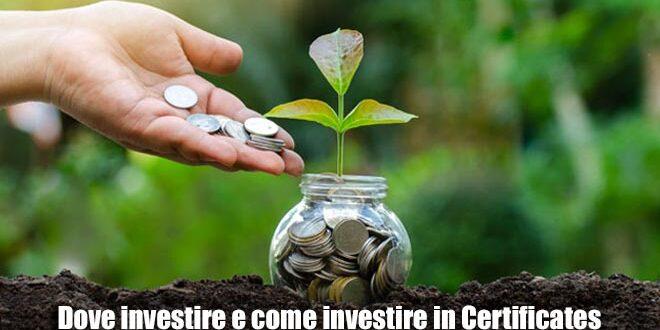 """Dove investire e cosa sapere dei certificati di investimento """"Certificates"""""""