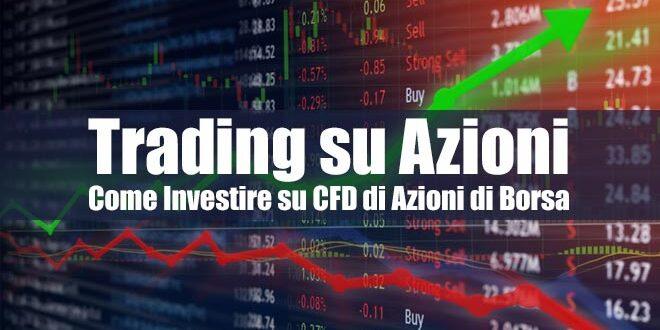 Trading su Azioni | Come Investire su CFD di Azioni di Borsa