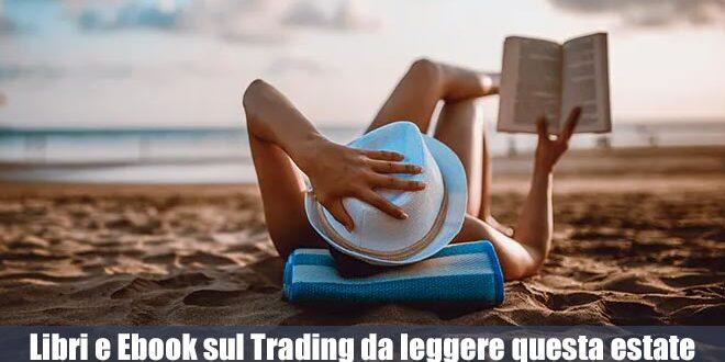 L'elenco di Libri e Ebook sul Trading da leggere questa estate